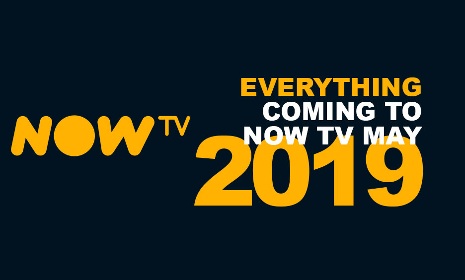 Everything coming to Sky and NOW TV in May 2019